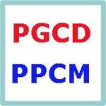 PGCD - PPCM